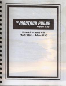 THE MONTAUK PULSE VOLUME 3 (2005-2010)